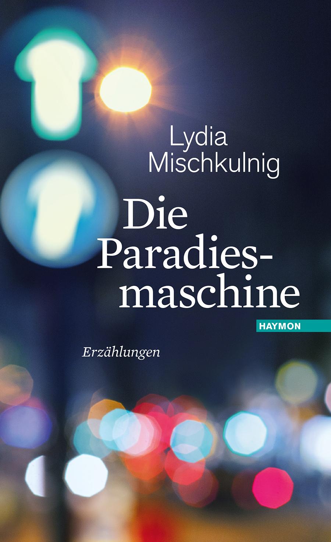 Book cover, Lydia Mischkulnig