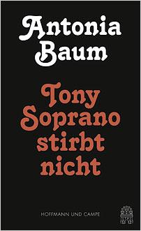 Tony Soprano Doesn't Die antonia baum