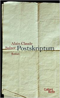 Postskriptum alain claude sulzer