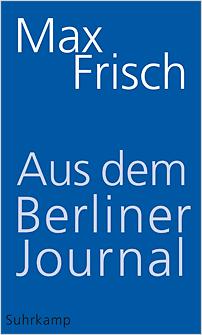 max frisch aus dem berliner journal