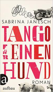 sabrina janesch tango fuer einen hund