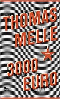 thomas melle 3000 euro