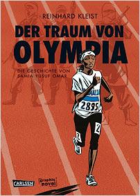 reinhard kleist der traum von olympia die geschichten von samia yusuf omar