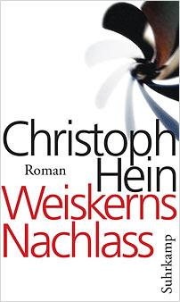 christoph hein weiskerns nachlass