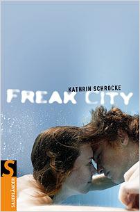 kathrin schrocke freak city