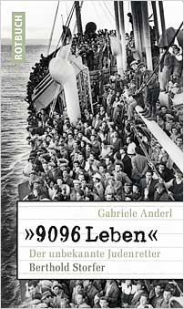 9096 leben der unbekannte judenretter berthold storfer