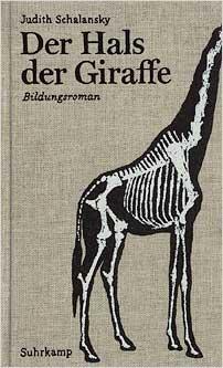 judith schalansky der hals der giraffe