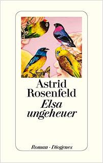 elsa ungeheuer astrid rosenfeld