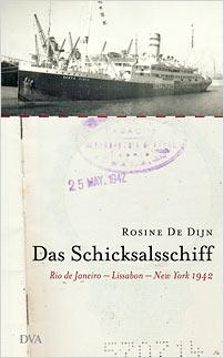 rosine de dijn das schicksalsschiff rio de janeiro lissabon new york 1942