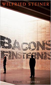 bacons finsternis wilfried steiner