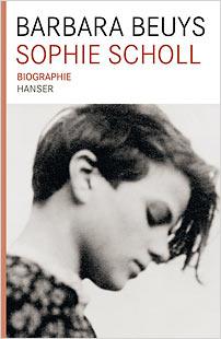 sophie scholl biographie barbara beuys