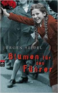 juergen seidel flowers for the fuehrer