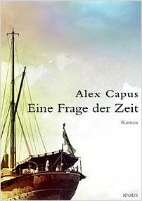 alex capus eine frage der zeit