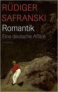safranski ruediger romantik eine deutsche affaere
