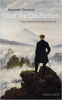 alexander demandt ueber die deutschen eine kleine kulturgeschichte