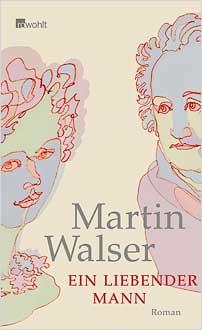 martin walser ein liebender mann